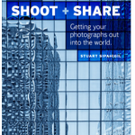 "Tuesday Read – explore your options in ""Shoot + Share"" by Stuart Sipahigil"