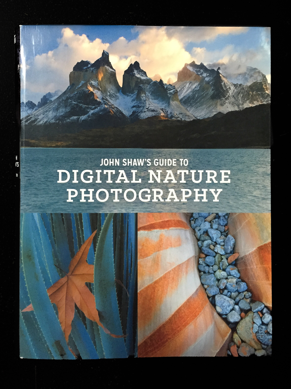 John Shaw's Guide to Digital Nature Photography book cover